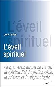 L'éveil spirituel par José Le Roy
