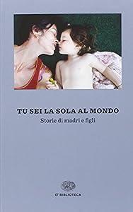 I 10 migliori libri sul rapporto madre-figlia