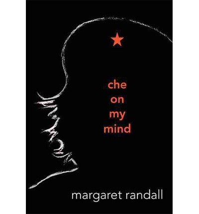 [CHE ON MY MIND ]by(Randall, Margaret )[Hardcover]