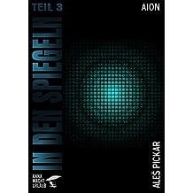In den Spiegeln - Teil 3: Aion