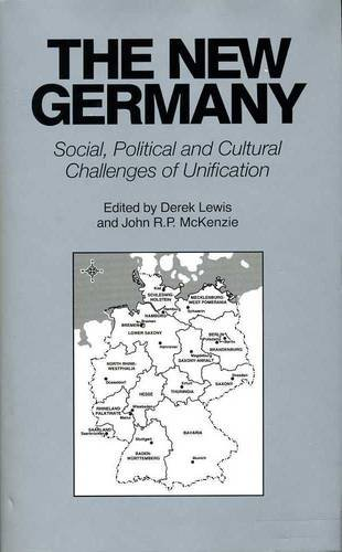 The New Germany: Social, Political and Cultural Challenges of Unification