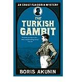 [(Turkish Gambit)] [Author: Boris Akunin] published on (October, 2005) - Boris Akunin