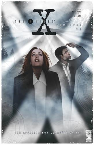 the-x-files-archives-tome-03-les-affaires-non-classees-du-fbi