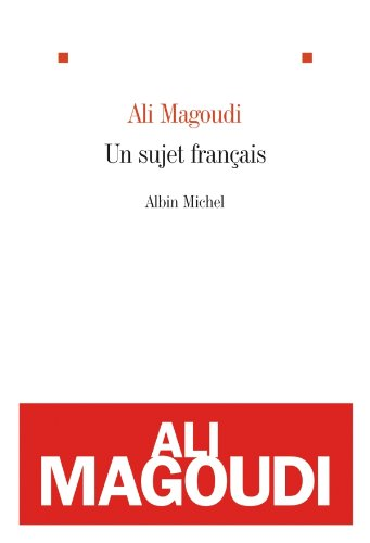 Un sujet français (Littérature française) (French Edition) de [Magoudi, Ali