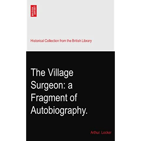 The Village Surgeon: a Fragment of