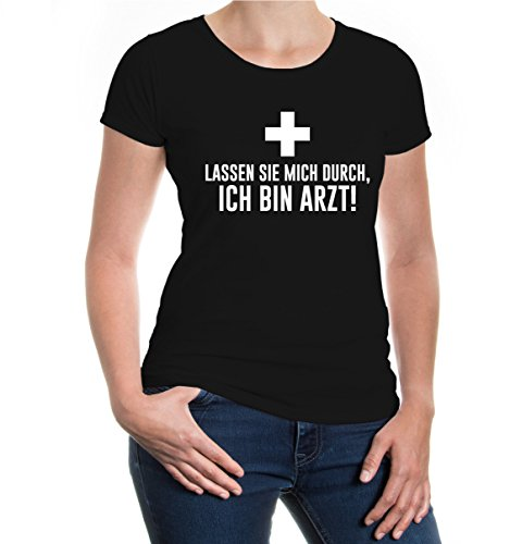 buXsbaum® Girlie T-Shirt Lassen sie mich durch, ich bin Arzt Black-White