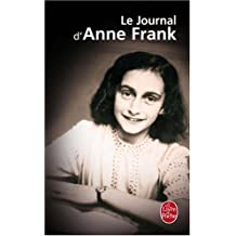 Journal De Anne Frank (Ldp Litterature) (French Edition) by Anne Frank (2007-01-05)