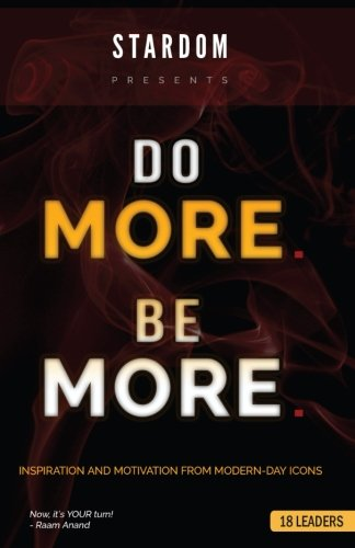 Do More Be More: Inspiration and Motivation from Modern Day Icons