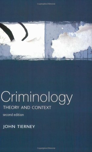 Criminology: Theory and Context by Tierney, John (2005) Paperback