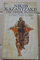 The Greek Passion by Nikos Kazantzakis (1969-02-03)