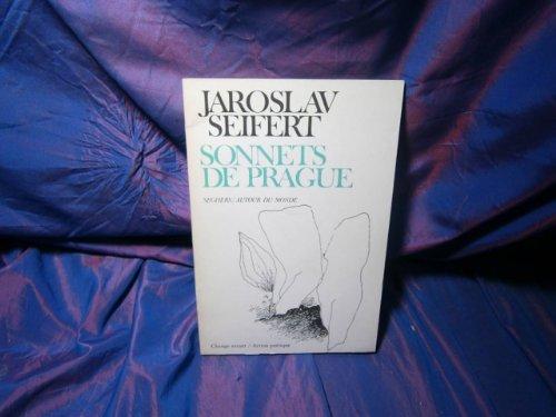SONNETS DE PRAGUE par JAROSLAV SEIFERT