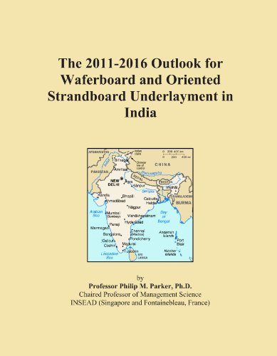 the-2011-2016-outlook-for-waferboard-and-oriented-strandboard-underlayment-in-india
