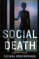 Social Death (A Clyde Shaw Mystery Book 1)