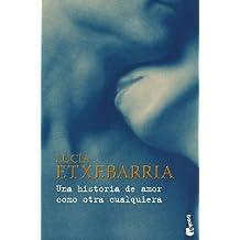 Una historia de amor como otra cualquiera (Booket Logista)
