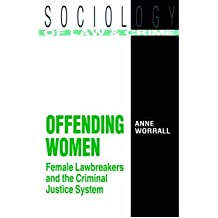 [ Offending Women Worrall, Anne ( Author ) ] { Paperback } 1989