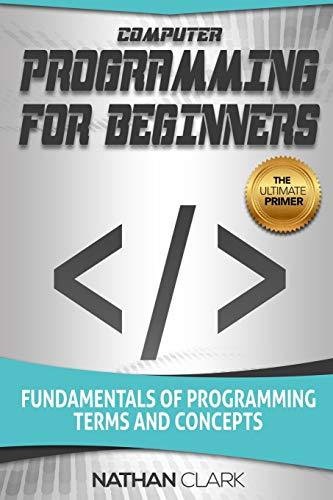 Computer Programming for Beginne...