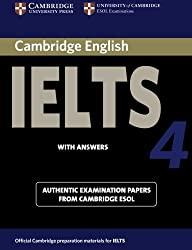 Cambridge IELTS 4 Students Book with Answers: Examination papers from University of Cambridge ESOL Examinations (IELTS Practice Tests)