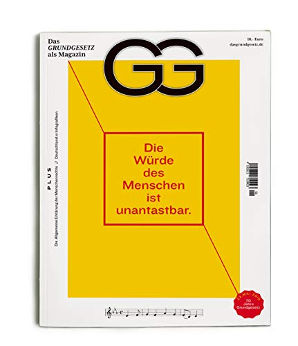 GG - Das Grundgesetz als Magazin: Die Würde des Menschen ist unantastbar