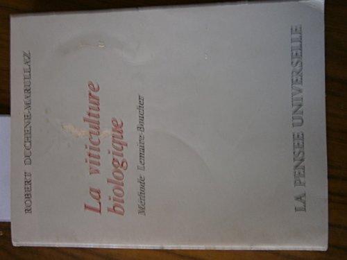 la-viticulture-biologique-mthode-lemaire-boucher-la-pense-universelle-1974-broch-202-pages-viticulture-agriculture-biologique