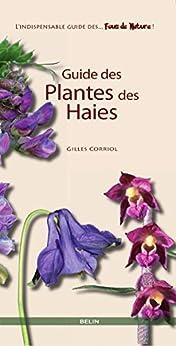 Guide des plantes des haies (Les guides des fous de nature !)