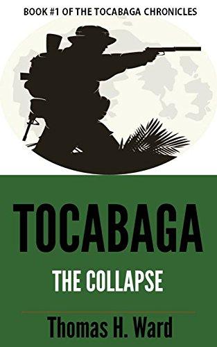 tocabaga-revised-edition-the-collapse-the-tocabaga-chronicles-a-jack-gunn-suspense-thriller-book-1-e
