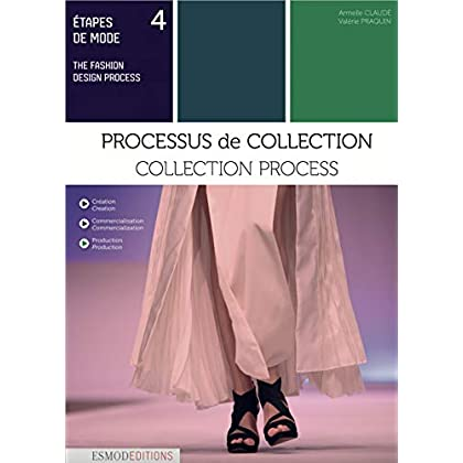 Etapes de mode : Volume 4, Processus de collection. Edition bilingue français-anglais-(Anglais)