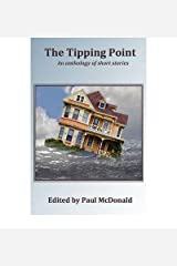 The Tipping Point: An Anthology of Short Stories McDonald, Paul ( Author ) Mar-01-2012 Paperback Paperback
