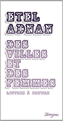 Des Villes et des Femmes - Lettres a Fawwaz
