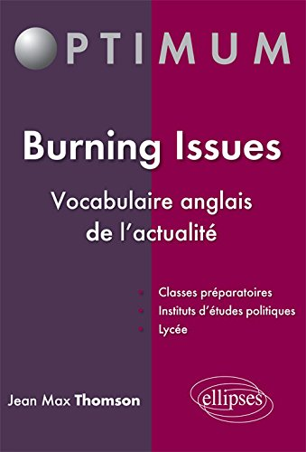 Burning Issues Vocabulaire Anglais de l'Actualité