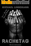 Rachetag: Kriminalroman