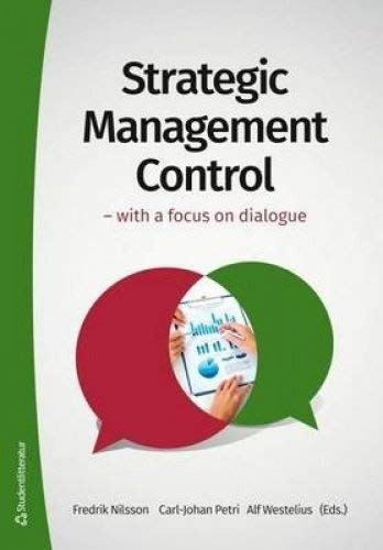 Strategic Management Control: With a Focus on Dialogue