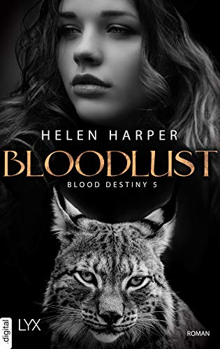 Blood Destiny - Bloodlust (Mackenzie-Smith-Serie 5)