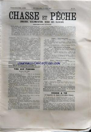 CHASSE ET PECHE [No 36] du 09/06/1907 - TIRS AUX PIGEONS - BRUSSELS GUN CLUB - ANVERS - STAND SAINT-ANDRE - GAND - NAMUR - CHASSE ET TIR - A L'EXPOSITION DE CHASSE ET DE PECHE D'ANVERS - HALTE A L'ETANG par Collectif