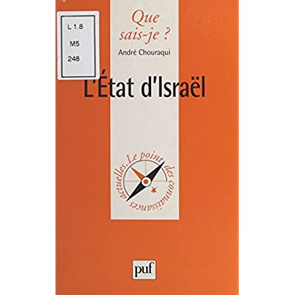 L'État d'Israël (Que sais-je ? t. 673)