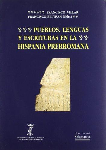 Pueblos, lengua y escrituras en la Hispania Prerromana (Acta Salmanticensia. Estudios filológicos)