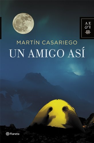 Un Amigo Así (Autores Españoles e Iberoamericanos)