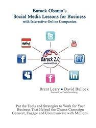 Barack Obama's Social Media Lessons For Business by David Bullock (2008-12-26)