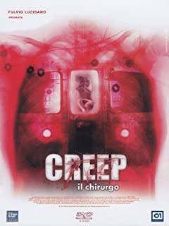 Creep - Il Chirurgo by franka potente