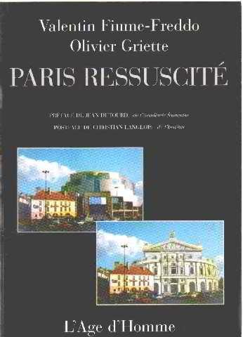 Paris ressuscité par Valentin Fiume-Freddo