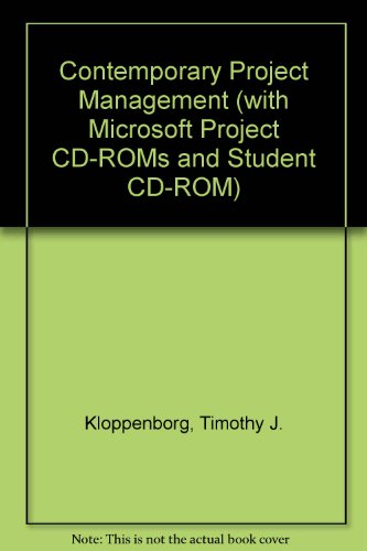 Contemporary Project Management (with Microsoft Project CD-ROMs and Student CD-ROM) par Timothy J. Kloppenborg