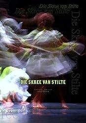 Die Skree van Stilte (Afrikaans Edition)