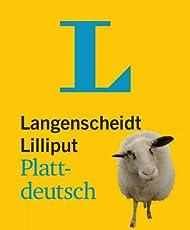 Langenscheidt Lilliput Plattdeutsch - im Mini-Format: Plattdeutsch-Hochdeutsch/Hochdeutsch-Plattdeutsch (Langenscheidt Dialekt-Lilliputs)
