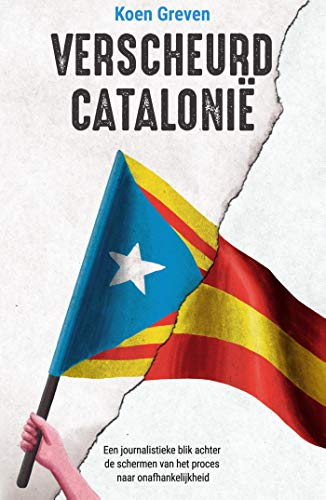 Verscheurd Catalonië (Dutch Edition)