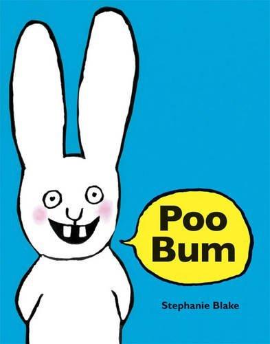 Poo Bum: Written by Stephanie Blake, 2012 Edition, Publisher: Gecko Press [Hardcover]
