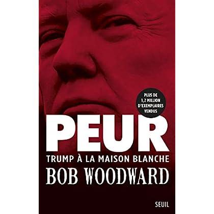 Peur - Trump à la Maison Blanche (Documents (H.C))