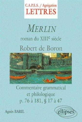 Merlin : Commentaire grammatical et philologique