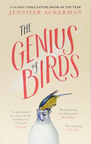 The Genius of Birds (Jennifer Ackerman)
