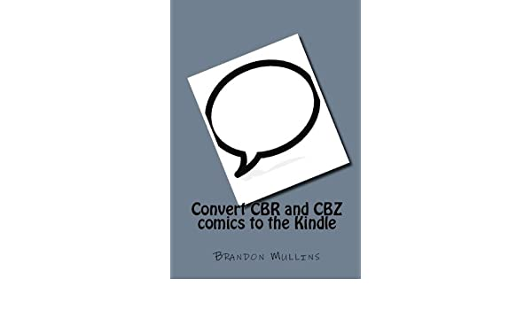 Convert CBR and CBZ comics to the Kindle eBook: Brandon