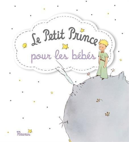 Le Petit Prince pour les bébés par Fleurus