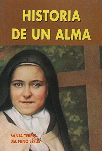 Historia de un alma (Edibesa de bolsillo) por Santa Teresita Del Niño Jesús